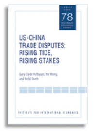 US-China Trade Dispute - Rising Tide, Rising Stakes by Gary Clyde Hufbauer