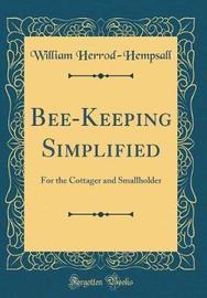 Bee-Keeping Simplified by William Herrod-Hempsall image