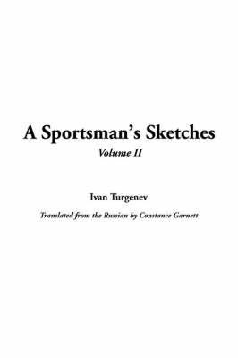 A Sportsman's Sketches, V2 by Ivan Sergeevich Turgenev image