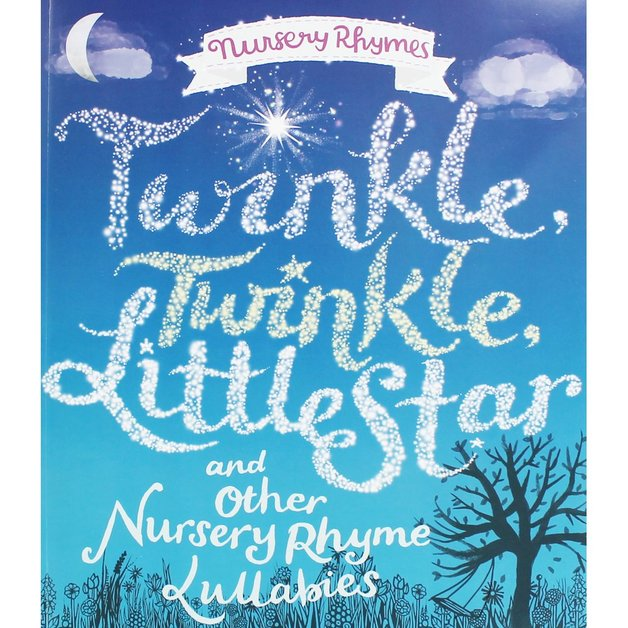 Nursery Rhymes: Twinkle, Twinkle Little Star & Other Nursery Rhyme Lullabies