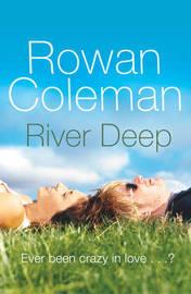 River Deep by Rowan Coleman image