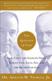 The Question of God by Armand M. Nicholi image