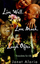 Live Well, Love Much, Laugh Often by Janet Alario image