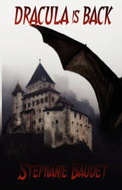 Dracula Is Back by Stephanie Baudet image