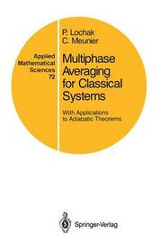 Multiphase Averaging for Classical Systems by Pierre Lochak