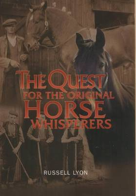 The Quest for the Original Horse Whisperers by Russell Lyon image