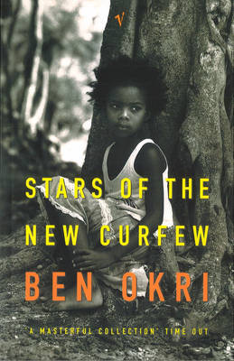 Stars Of The New Curfew by Ben Okri image