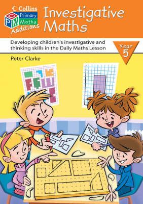 Investigative Maths Year 5 by Peter Clarke