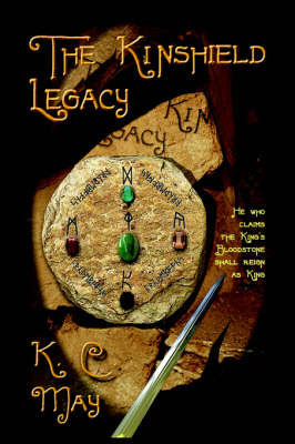 The Kinshield Legacy by K., C. May