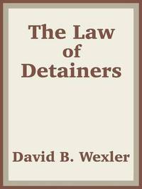 The Law of Detainers by US Department of Justice image