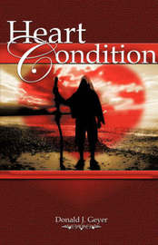 Heart Condition by Donald J Geyer image
