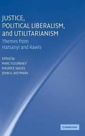 Justice, Political Liberalism, and Utilitarianism