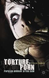 Torture Porn by Steve Jones