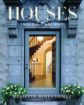 Houses: Inside and Out by Mariette Himes Gomez image