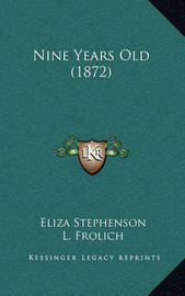 Nine Years Old (1872) by Eliza Stephenson