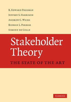Stakeholder Theory by R. Edward Freeman