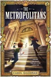 The Metropolitans by Carol Goodman
