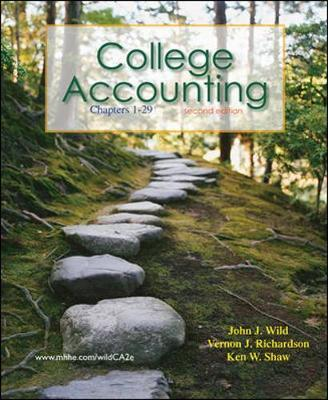 College Accounting Ch 1-29 with Annual Report by John J Wild