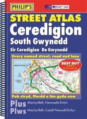Philip's Street Atlas Ceredigion, South Gwynedd
