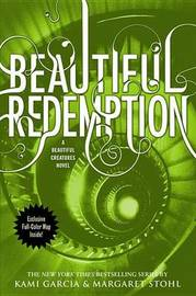 Beautiful Redemption (Caster Chronicles #4) (US Ed) by Kami Garcia