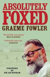 Absolutely Foxed by Graeme Fowler image