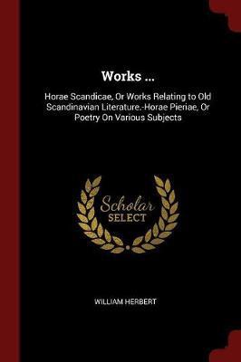 Works ... by William Herbert