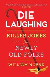 Die Laughing by William Novak