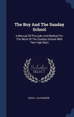 The Boy and the Sunday School by John L Alexander image