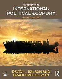 Introduction to International Political Economy by David N. Balaam