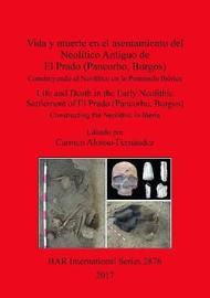Vida y muerte en el asentamiento del Neolitico Antiguo de El Prado (Pancorbo, Burgos) image