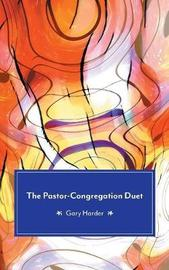 The Pastor-Congregation Duet by Gary Harder
