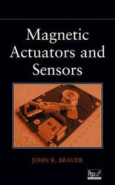 Magnetic Actuators and Sensors by John R Brauer image