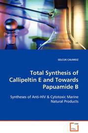 Total Synthesis of Callipeltin E and Towards Papuamide B by SELCUK CALIMSIZ image