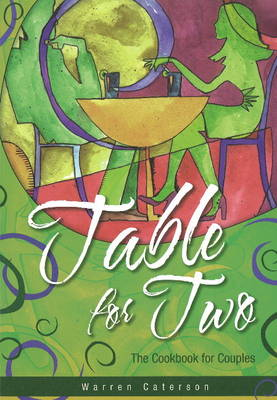 Table for Two: The Cookbook for Couples by Warren Caterson image
