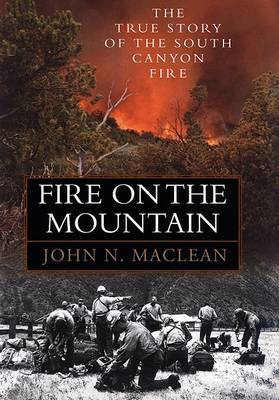 Fire on the Mountain by John N MacLean image