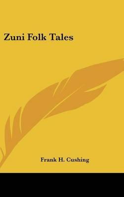 Zuni Folk Tales by Frank H. Cushing image