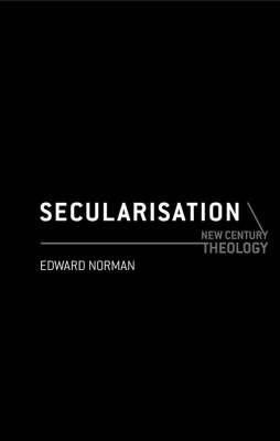 Secularisation by Edward Norman