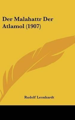 Der Malahattr Der Atlamol (1907) by Rudolf Leonhardt