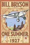 One Summer: America 1927 by Bill Bryson