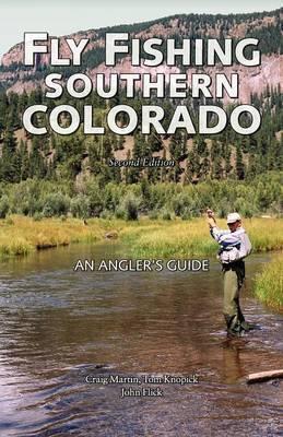 Fly Fishing Southern Colorado by Craig Martin image