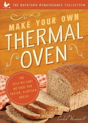 Make Your Own Thermal Oven by Caleb Warnock image