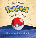 The Essential Pokemon Book of Joy by Pokemon