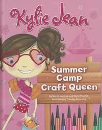 Kylie Jean Summer Camp Craft Queen by Marne Ventura