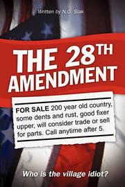 The 28th Amendment by Slak N O Slak