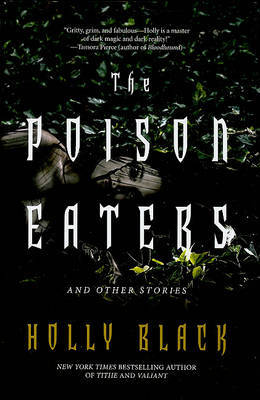 The Poison Eaters: And Other Stories by Holly Black image