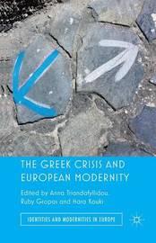 The Greek Crisis and European Modernity by Anna Triandafyllidou