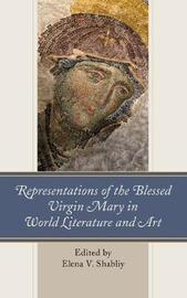 Representations of the Blessed Virgin Mary in World Literature and Art image