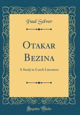 Otakar Bezina by Paul Selver