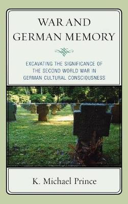 War and German Memory by K. Michael Prince image