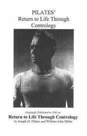 Pilates' Return to Life Through Contrology by Joseph Hubertus Pilates image